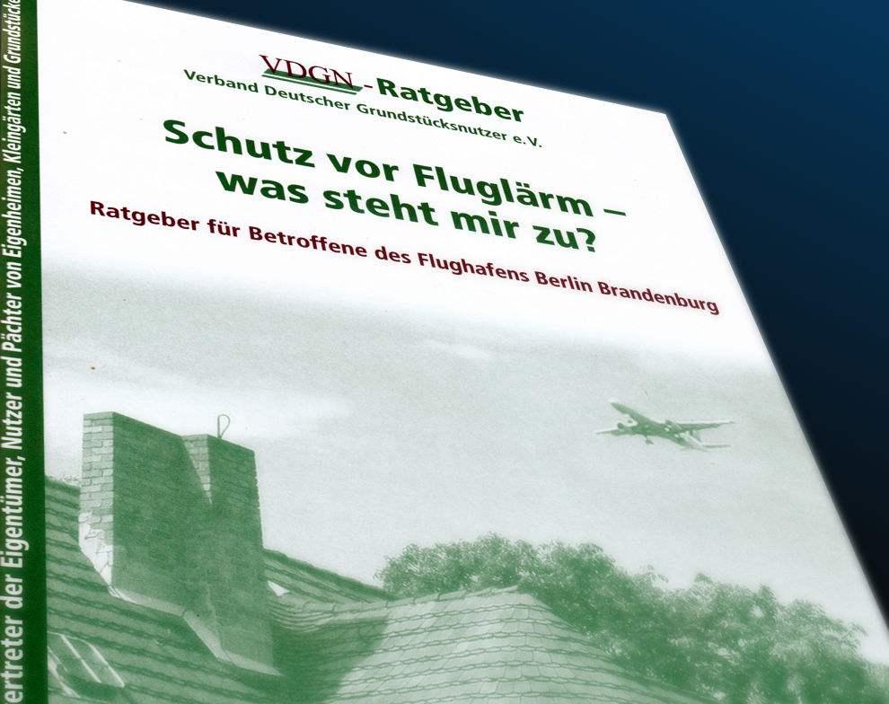 Die neue Broschüre des VDGN informiert über den Schallschutz in den Umlandgemeinden des neuen Hauptstadtflughafens. (Montage: Jörg Levermann)