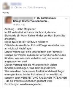 Ein Facebook-Nutzer bestätigte, dass die Meldung falsch ist. Er hatte bei der Polizei nachgefragt.